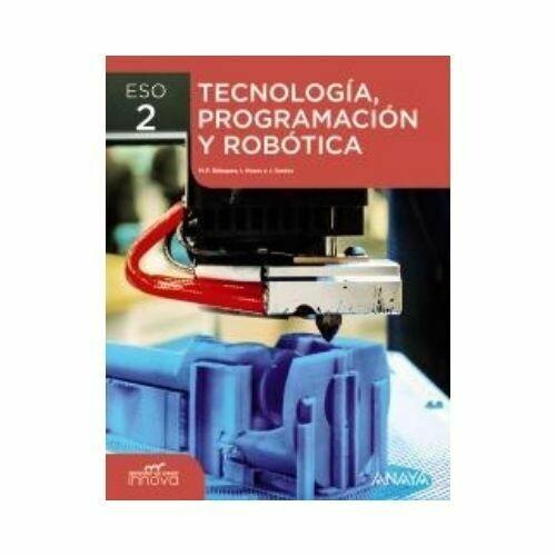Tecnologia, Programacion y Robotica 2. ESO. Secundaria. Innova. Anaya