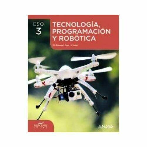 Tecnologia, Programacion y Robotica 3. ESO. Secundaria. Anaya