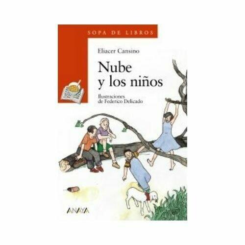 Nube y los Niños - Libro Suelto (8 Años). Sopa de Libros. Anaya