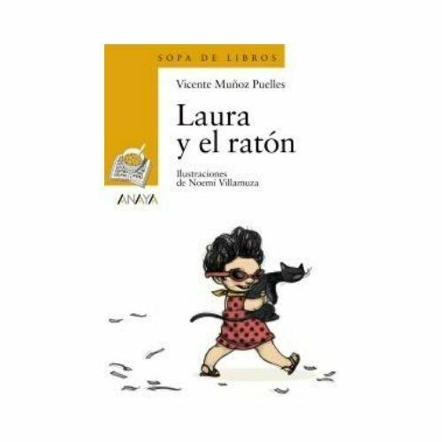 Laura y el Raton. Sopa de Libros. Anaya