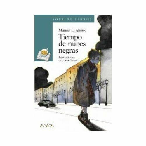 Tiempo de Nubes Negras (12 Años). Sopa de Libros. Anaya