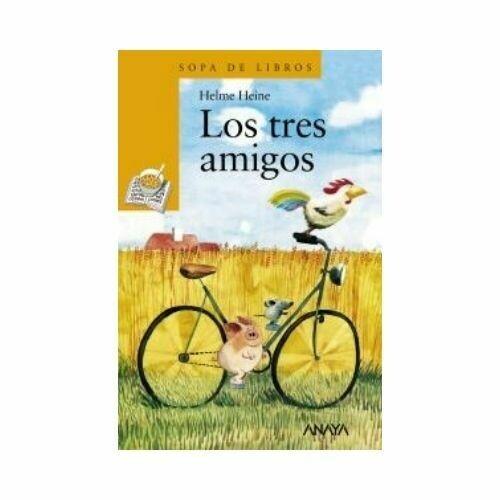 Los Tres Amigos (6 Años). Sopa de Libros. Anaya