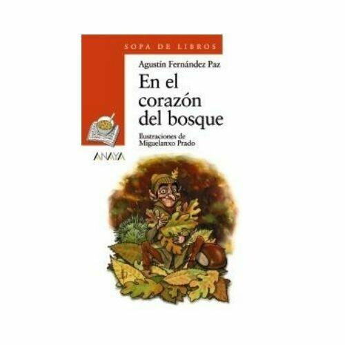 En el Corazon del Bosque. Sopa de Libros. Anaya
