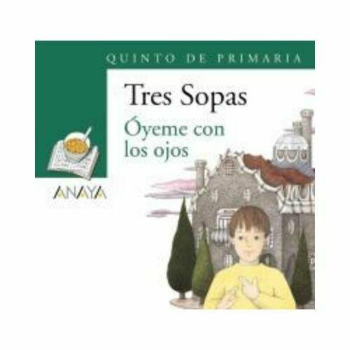 """Blister """"Oyeme con los Ojos"""" Tres Sopas. Primaria (Libro+Cuaderno Act.). Anaya"""