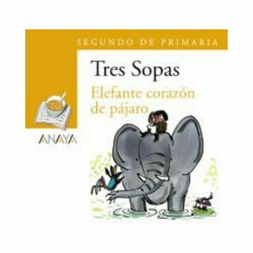 """Blister """"Elefante Corazon de Pajaro"""" Tres Sopas. Primaria (Libro+Cuaderno Act.). Anaya"""