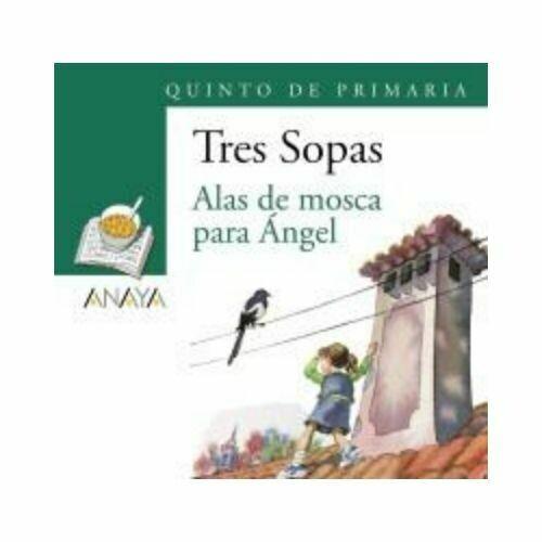 """Blister """"Alas de Mosca para Angel"""" Tres Sopas. Primaria (Libro+Cuaderno Act.). Anaya"""