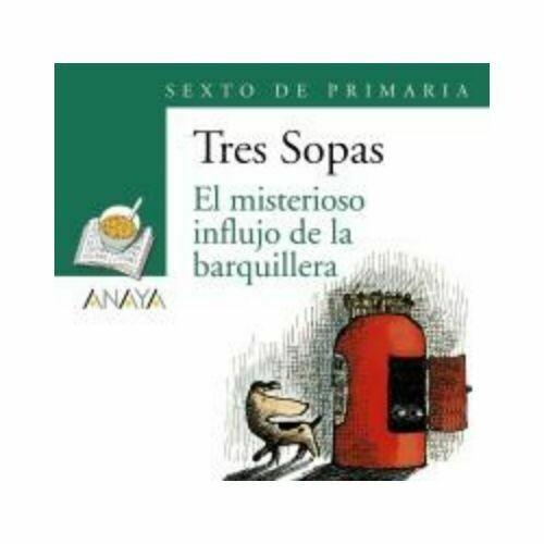 """Blister """"El Misterioso Influjo de la Barquillera"""" Tres Sopas. Primaria (Libro+Cuaderno Act.). Anaya"""