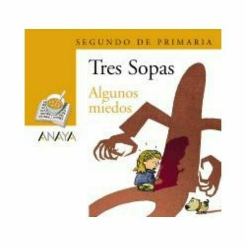 """Blister """"Algunos Miedos"""" Tres Sopas. Primaria (Libro+Cuaderno Act.). Anaya"""