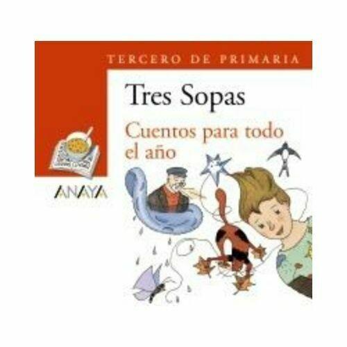 """Blister """"Cuentos para Todo el Año"""" Tres Sopas. Primaria (Libro+Cuaderno Act.). Anaya"""