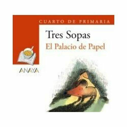 """Blister """"El Palacio de Papel"""" Tres Sopas. Primaria (Libro+Cuaderno Act.). Anaya"""