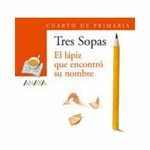 """Blister """"El Lapiz que Encontro su Nombre"""" Tres Sopas. Primaria (Libro+Cuaderno Act.). Anaya"""