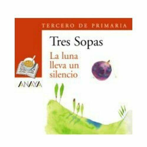 """Blister """"La Luna Lleva un Silencio"""" Tres Sopas. Primaria (Libro+Cuaderno Act.). Anaya"""