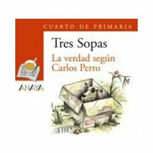"""Blister """"La Verdad Segun Carlos Perro"""" Tres Sopas. Primaria (Libro+Cuaderno Act.). Anaya"""