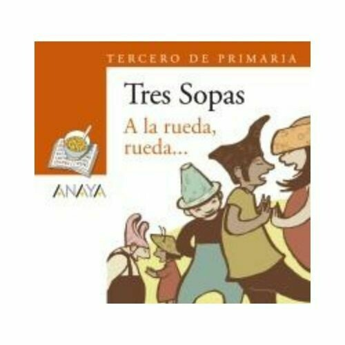 """Blister """"A la Rueda, Rueda..."""" Tres Sopas. Primaria (Libro + Cuaderno Act.). Anaya"""