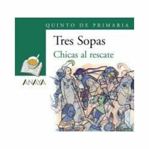 """Blister """"Chicas al Rescate"""" Tres Sopas. Primaria (Libro+Cuaderno Act.). Anaya"""