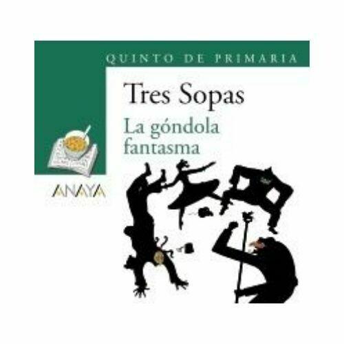 """Blister """"La Gondola Fantasma"""" Tres Sopas. Primaria (Libro+Cuaderno Act.). Anaya"""