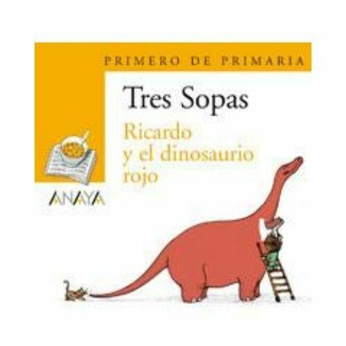 """Blister """"Ricardo y el Dinosaurio Rojo"""" Tres Sopas. Primaria (Libro+Cuaderno Act.). Anaya"""