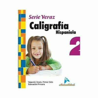 Caligrafia Hispaniola 2. Serie Veraz. Primaria. Actualidad