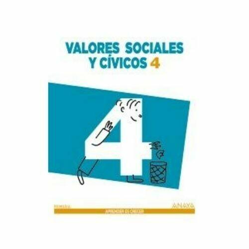 Valores Sociales y Civicos 4. Primaria. Aprender es Crecer. Anaya