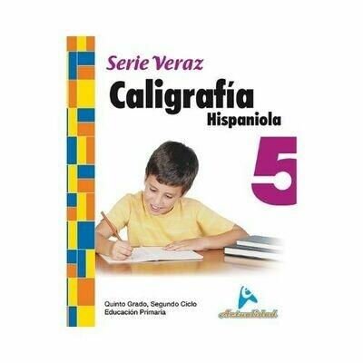 Caligrafia Hispaniola 5. Serie Veraz. Primaria. Actualidad