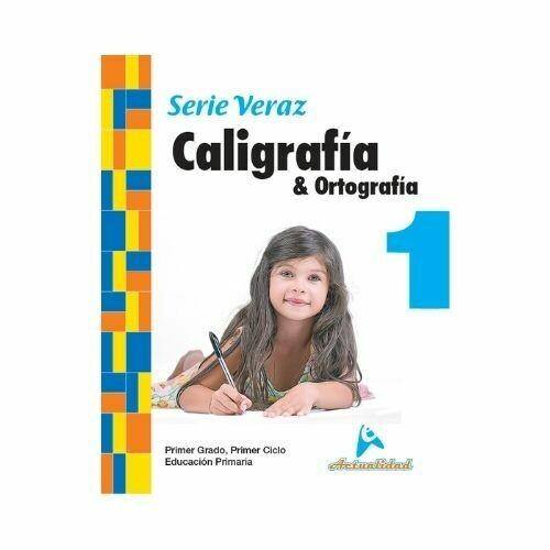 Caligrafia y Ortografia 1. Serie Veraz. Primaria. Actualidad