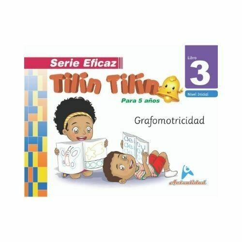 Grafomotricidad Tilin Tilin 3. Serie Eficaz. Nivel Inicial. Actualidad