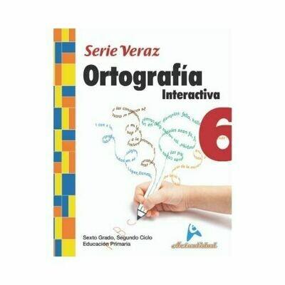 Ortografia Interactiva 6. Serie Veraz. Primaria. Actualidad