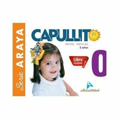 Capullito 0 (Actualizado). Serie Araya. Nivel Inicial. Actualidad