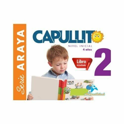 Capullito 2 (Actualizado). Serie Araya. Nivel Inicial. Actualidad