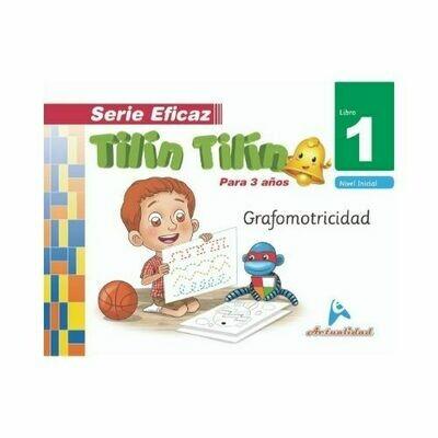 Grafomotricidad Tilin Tilin 1. Serie Eficaz. Nivel Inicial. Actualidad