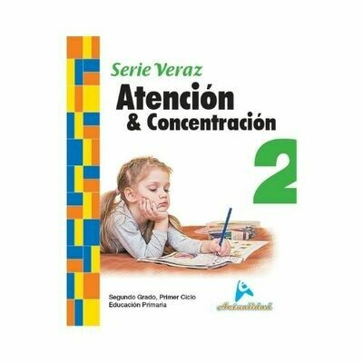 Atencion y Concentracion 2. Serie Veraz. Primaria. Actualidad