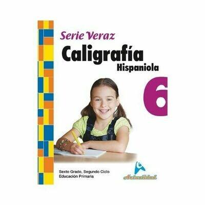 Caligrafia Hispaniola 6. Serie Veraz. Primaria. Actualidad