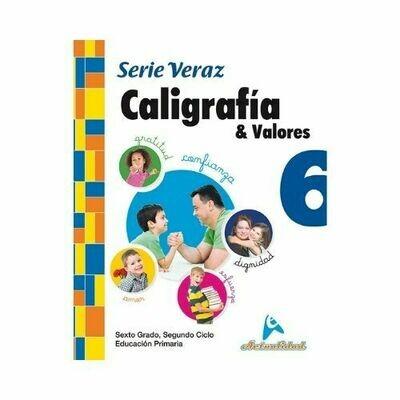 Caligrafia y Valores 6. Serie Veraz. Primaria. Actualidad