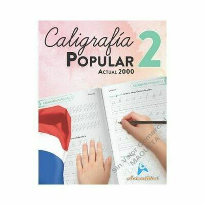 Caligrafia Popular 2 Actualidad 2000. Primaria. Actualidad