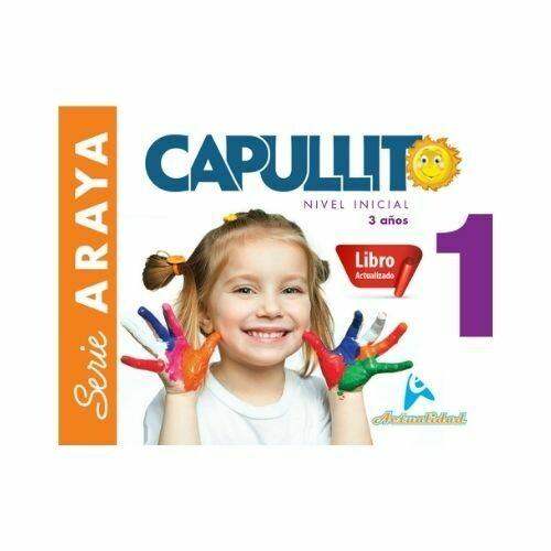 Capullito 1 (Actualizado). Serie Araya. Nivel Inicial. Actualidad