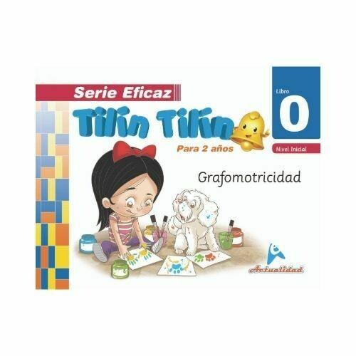 Grafomotricidad Tilin Tilin 0. Serie Eficaz. Nivel Inicial. Actualidad