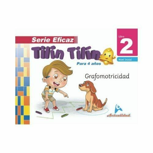 Grafomotricidad Tilin Tilin 2. Serie Eficaz. Nivel Inicial. Actualidad