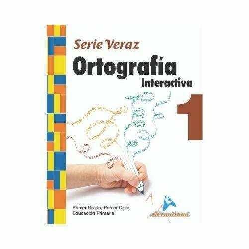 Ortografia Interactiva 1. Serie Veraz. Primaria. Actualidad