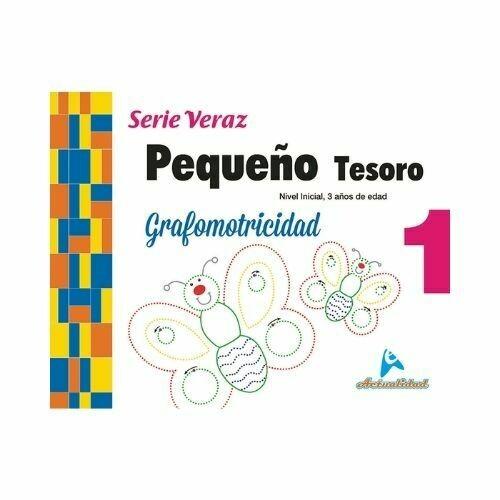 Grafomotricidad Pequeño Tesoro 1. Serie Veraz. Nivel Inicial. Actualidad