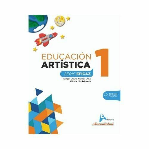 Educacion Artistica 1. Serie Eficaz. Primaria. Actualidad