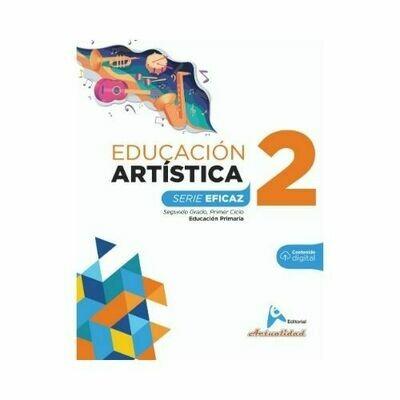 Educacion Artistica 2. Serie Eficaz. Primaria. Actualidad