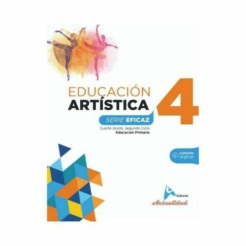 Educacion Artistica 4. Serie Eficaz. Primaria. Actualidad