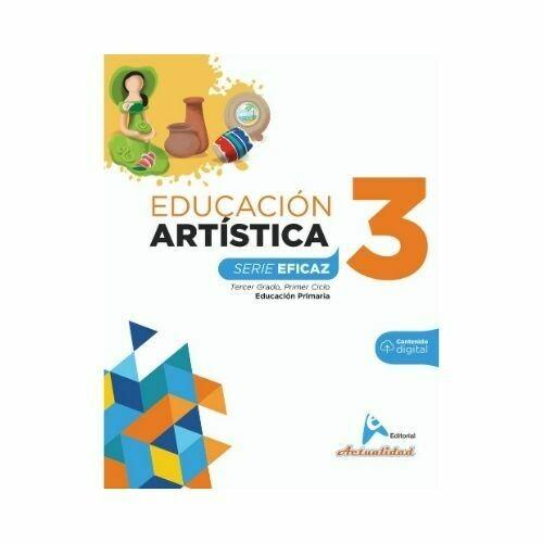 Educacion Artistica 3. Serie Eficaz. Primaria. Actualidad