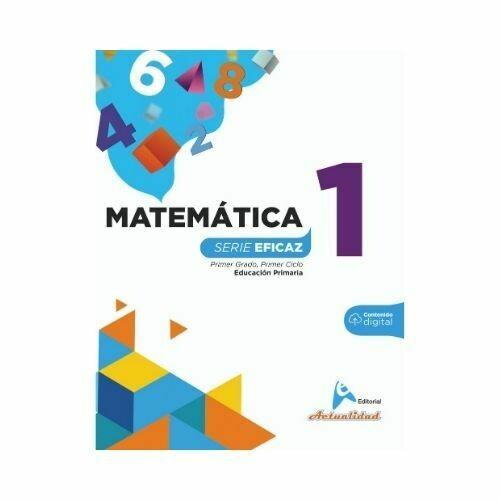 Matematica 1. Serie Eficaz. Primaria. Actualidad