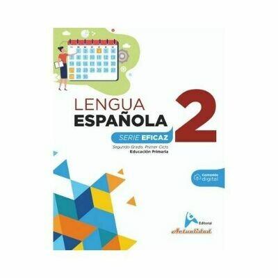Lengua Española 2. Serie Eficaz. Primaria. Actualidad