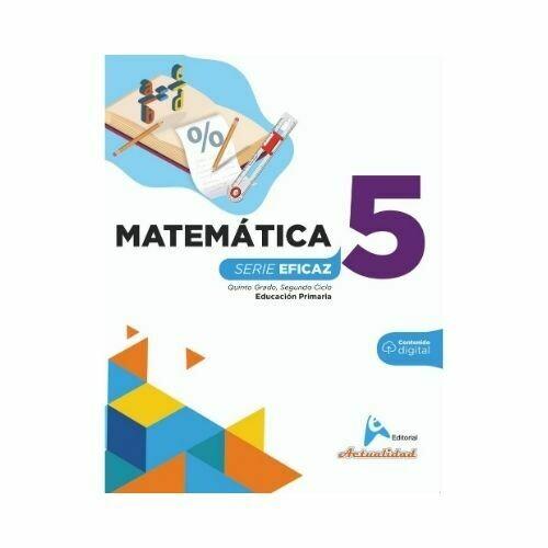 Matematica 5. Serie Eficaz. Primaria. Actualidad