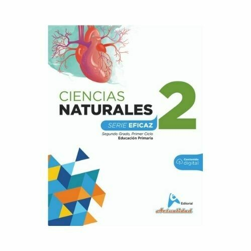 Ciencias de la Naturaleza 2. Serie Eficaz. Primaria. Actualidad