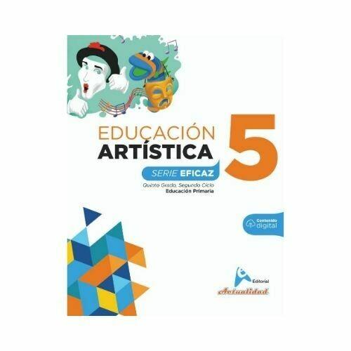 Educacion Artistica 5. Serie Eficaz. Primaria. Actualidad
