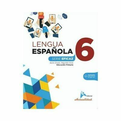 Lengua Española 6. Serie Eficaz. Primaria. Actualidad
