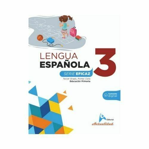 Lengua Española 3. Serie Eficaz. Primaria. Actualidad